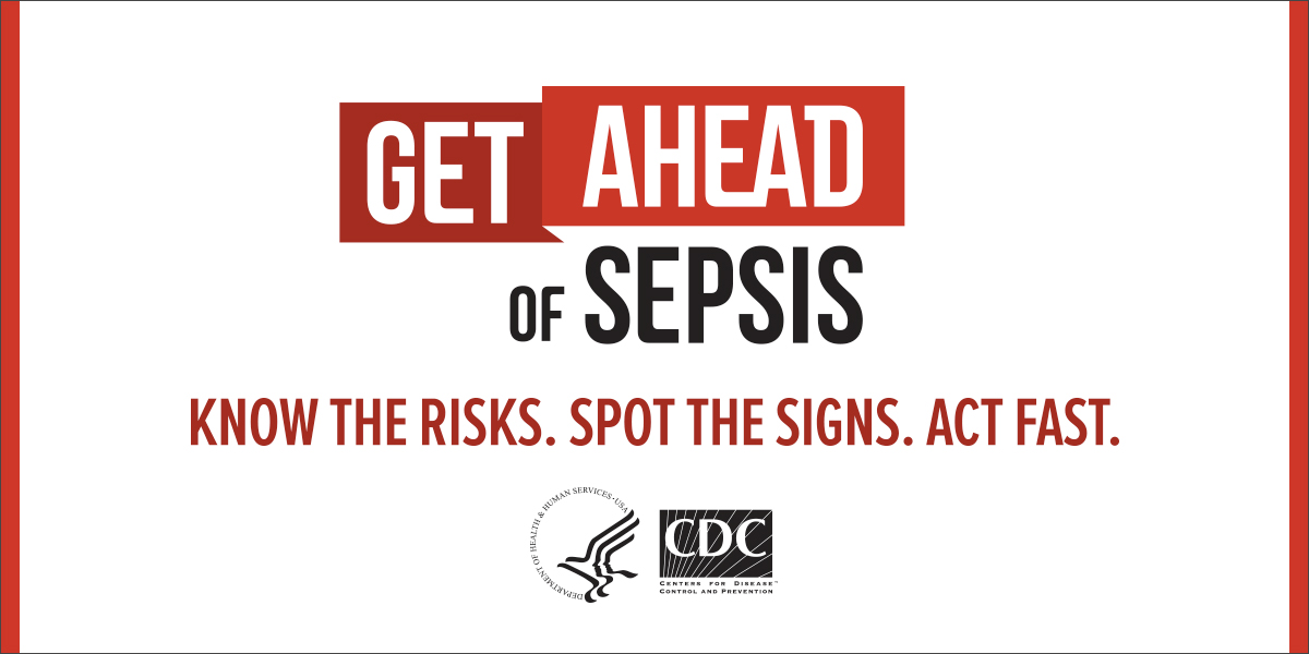 "September Is Get ""Ahead Of Sepsis"" Month"
